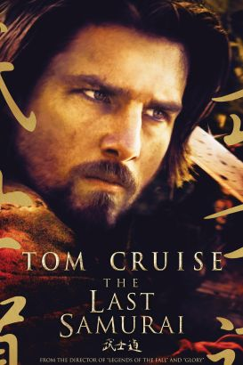 The Last Samurai 2003 Edward Zwick Synopsis Characteristics Moods Themes And Related
