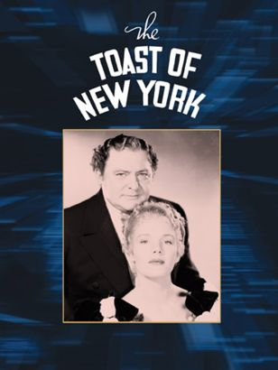 the toast of new york 1937 rowland v lee review