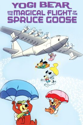 Yogi and the Magical Flight of the Spruce Goose