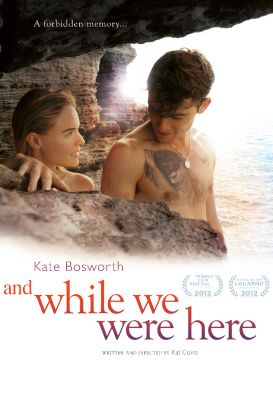 And While We Were Here