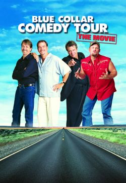 Blue Collar Comedy Tour The Movie Part