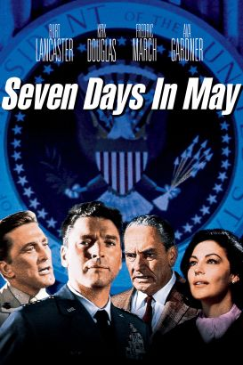 seven days in may analysis The story of a nearly successful military takeover of the us government, seven days in may was scripted by twilight zone.