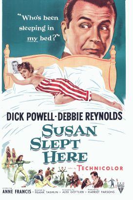 Susan Slept Here