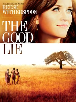 The good lie / directed by Philippe Falardeau &#59; written by Margaret Nagle &#59; produced by Molly Mickler Smith, Ron Howard, Brian Grazer, Karen K
