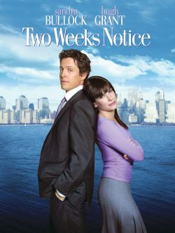 Two weeks notice [videorecording]