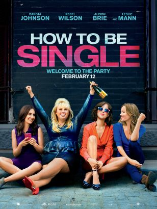 How to be single / New Line Cinema and Metro-Goldwyn-Mayer Pictures presents &#59; in association with Flower Films &#59; a Wrigley Pictures productio