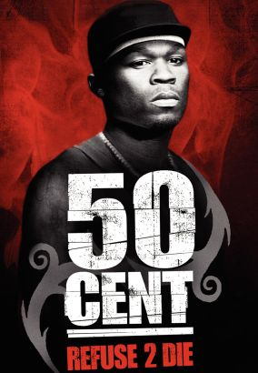 50 Cent: Refuse 2 Die