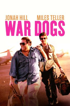 War dogs / a Warner Bros. Pictures presentation &#59; in association with RatPac-Dune Entertainment &#59; a Joint Effort/Mark Gordon Company productio