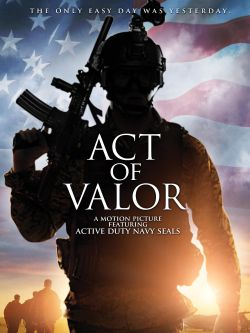 Act of valor [videorecording]