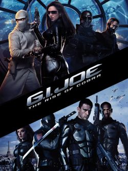 G.I. Joe., the rise of Cobra [videorecording]