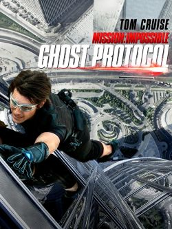 Mission: Impossible. Ghost Protocol [videorecording]