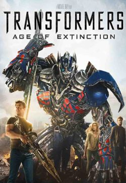 Transformers. Age of extinction / Paramount Pictures presents in association with Hasbro &#59; a Di Bonaventura Pictures production &#59; produced by