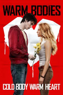 Warm bodies [videorecording]