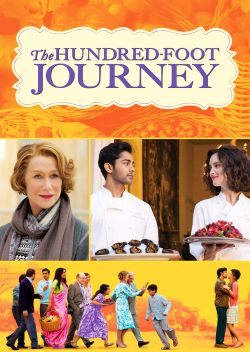 The hundred-foot journey / Dreamworks Pictures and Reliance Entertainment present in association with Participant Media and Image Nation &#59; an Ambl