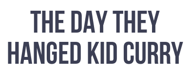 The Day They Hanged Kid Curry