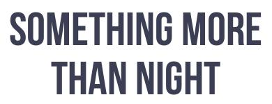 Something More Than Night