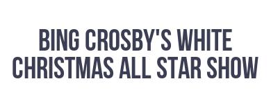 Bing Crosby: White Christmas