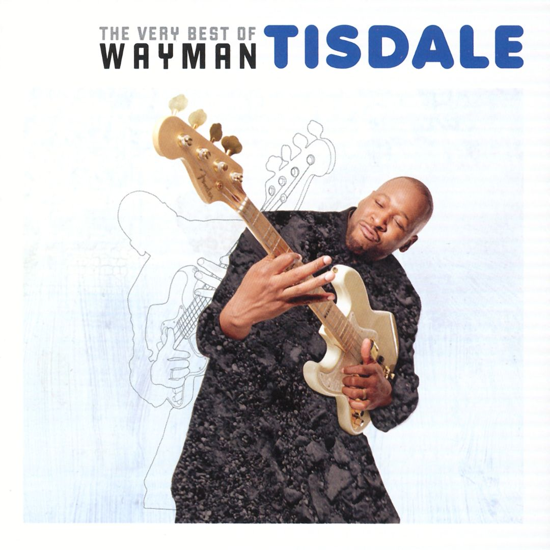 Wayman Tisdale 2007 The Very Best Of...
