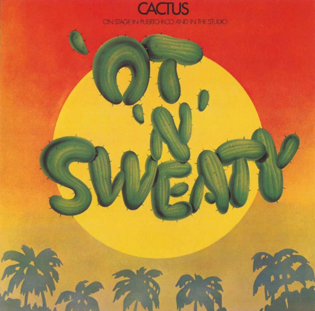 Ot'N'sweaty Cactus Music- Audio CD Cactus at BuyCDNow Canada