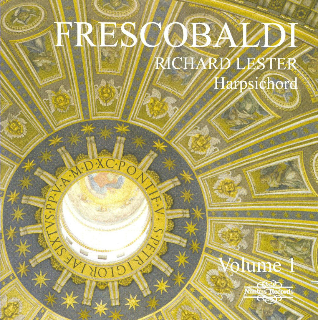 Frescobaldi: Works for Harpsichord, Vol. 1