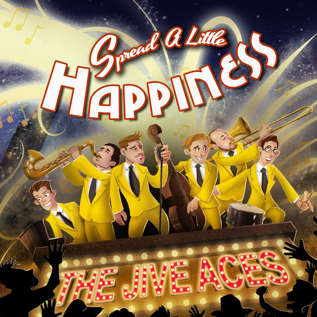 The Jive Aces 2015 Spread A Little Happines,...<wbr>
