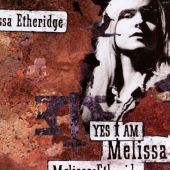 Melissa Etheridge - I'm the Only One
