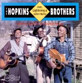 Hopkins Brothers: Lightnin', Joel, & John Henry