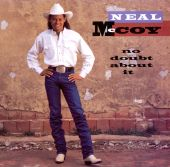 Neal McCoy - No Doubt About It