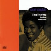 Sarah Vaughan Sings Broadway: Great Songs From Hit Shows
