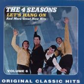 The Four Seasons - Let's Hang On