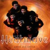 Heatwave - Always and Forever