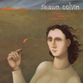 Shawn Colvin - Sunny Came Home