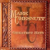 Mark Chesnutt - It's a Little Too Late
