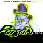 Poison - Every Rose Has It's Thorn