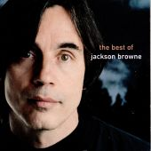The Next Voice You Hear: The Best of Jackson Browne
