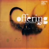 Offering, Vol. 1: Past & Present K7