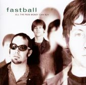Fastball - Out of My Head