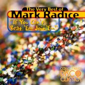 If You Can't Beat 'Em Join 'Em: The Very Best of Mark Radice
