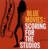 Blue Movies: Scoring for the Studio