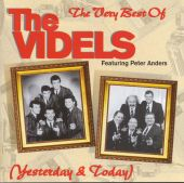 The Very Best of the Videls (Yesterday & Today)