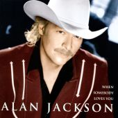 Alan Jackson - Where I Come From