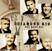 Diamond Rio - One More Day