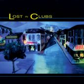 Lost in Clubs