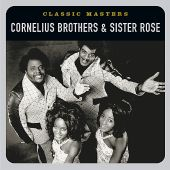 Cornelius Brothers & Sister Rose - Too Late to Turn Back Now