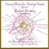 Sacred Music for Healing Hands, Vol. 2