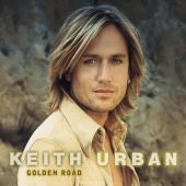 Keith Urban - Who Wouldn't Want to Be Me