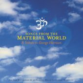 Songs From The Material World: A Tribute To George Harrison