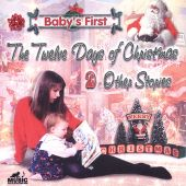 Baby's First: Twelve Days of Christmas and Other Songs