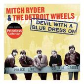 Mitch Ryder, Mitch Ryder & the Detroit Wheels - Devil with a Blue Dress On/Good Golly Miss Molly
