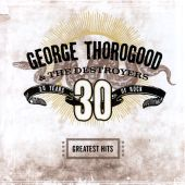 George Thorogood - I Drink Alone